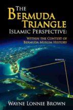THE BERMUDA TRIANGLE ISLAMIC PERSPECTIVE (EBOOK)