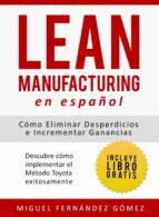 lean manufacturing en español (ebook)-miguel fernandez gomez-9781681272283