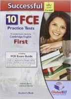 successful cambridge english: first (fce)   10 practice tests new edition self study edition (s/bk, self study guide & mp3 audio) 9781781641583
