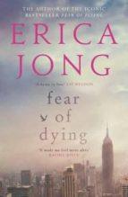 fear of dying erica jong 9781782117483