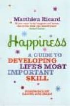 Happiness: A Guide to Developing Life