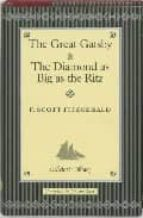 The great gatsby and the diamand as big as the ritz (Collector