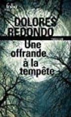 une offrande a la tempete (la trilogie du baztan, vol. 3) dolores redondo 9782072708183