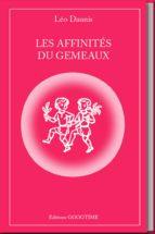 les affinités du gémeaux (ebook) leo daunis 9782364940383