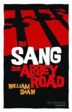 Du sang sur abbey road ¿Es posible descargar libros electrónicos?