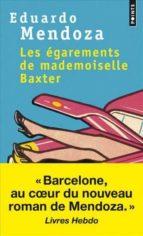 les egarements de mademoiselle baxter eduardo mendoza 9782757869383