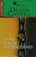 logra vencer tus adicciones (audiolibro)-deepak chopra-9786070019883