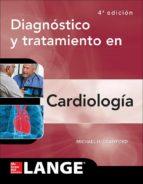 diagnostico y tratamiento en cardiologia (4ª ed.)-michael h. crawford-9786071513083
