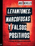 levantones, narcofosas y falsos positivos (ebook)-jose reveles-9786073109383