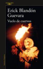 vuelo de cuervos (ebook)-erick blandón-9786073152983