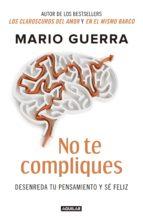 no te compliques (ebook)-mario guerra-9786073161183