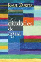 LAS CIUDADES DE AGUA (EBOOK)