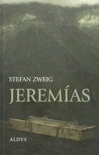 jeremias (2ª ed.) stefan zweig 9786077742883