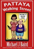 pattaya walking street (ebook) michael j. baird 9786162220883