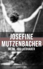 josefine mutzenbacher: meine 365 liebhaber (klassiker der erotik) (ebook)-9788027217083