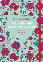 arte antiestrés: 100 jardines para colorear-wendy davies-9788401016783