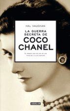 la guerra secreta de coco chanel (ebook) hal vaughan 9788403013483