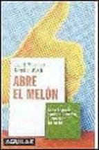 ABRE EL MELON: COMO TE PUEDE AYUDAR EL COACHING A CONSEGUIR TUS M ETAS