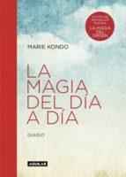 la magia del día a día (la magia del orden) marie kondo 9788403516083
