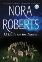 el baile de los dioses (ebook)-nora roberts-9788408005483
