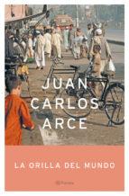 La orilla del mundo (Autores Españoles e Iberoamericanos)