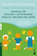 manual de juegos y actividades para el usuario del bebe-joe borgenicht-9788408075783
