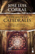 el enigma de las catedrales jose luis corral 9788408127383
