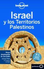israel y los territorios palestinos (3ª ed.) (lonely planet) daniel robinson 9788408140283