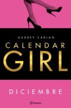 calendar girl. diciembre (ebook) audrey carlan 9788408167983