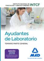 ayudantes de laboratorio, del instituto nacional de toxicología y ciencias forenses: temario parte general-9788414213483