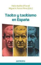 tacito y tacitismo en españa pablo badillo o farrell miguel a. pastor perez 9788415260783