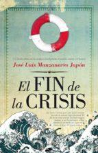 el fin de la crisis jose luis manzanares japon 9788415338383