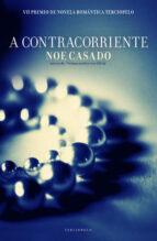 a contracorriente (ebook)-noe casado-9788415410683