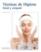 tecnicas de higiene facial y corporal (ciclos formativos de grado medio)-encarnacion villasevil-9788415569183