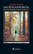 una revelación brutal (ebook) louise penny 9788415630883