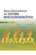 bases biomecanicas  del sistema muscoloesqueletico (4ª ed.)-magnus nordin-9788415684183