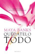 Quédatelo Todo (Bestseller Ficcion)