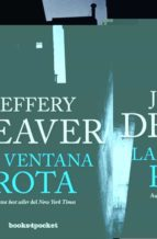 la ventana rota jeffery deaver 9788415870883