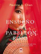 el ensueño del pabellón rojo (ebook) pauline a. chen 9788415893783