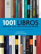 1001 libros que hay que leer antes de morir 9788415989783