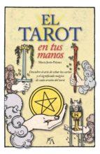 el tarot en tus manos maria jesus palmer 9788416002283