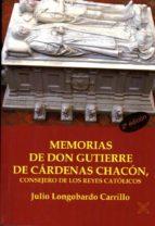 memorias de don gutierre de cardenas chacon, consejero de los rey es catolicos julio longobardo carrillo 9788416005383