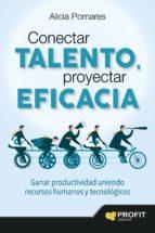 conectar talento, proyectar eficacia-alicia pomares casado-9788416115983