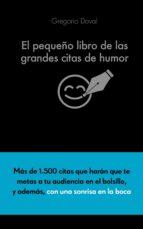 el pequeño libro de las grandes citas de humor gregorio doval 9788416253883