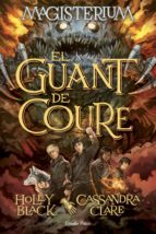 magisterium 2: el guant de coure-cassandra clare-holly black-9788416519583