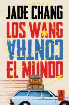 los wang contra el mundo (ebook)-jade chang-9788416523283