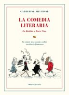 la comedia literaria: de roldan a boris vian catherine meurisse 9788416542383