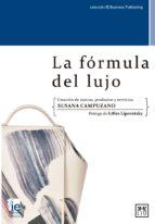 la formula del lujo-susana campuzano-9788416624683