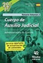CUERPO DE AUXILIO JUDICIAL DE LA ADMINISTRACIÓN DE JUSTICIA. VOLU MEN 2.
