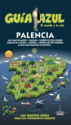 palencia 2016 (guía azul) 3ª ed.-jesus garcia marin-9788416766383